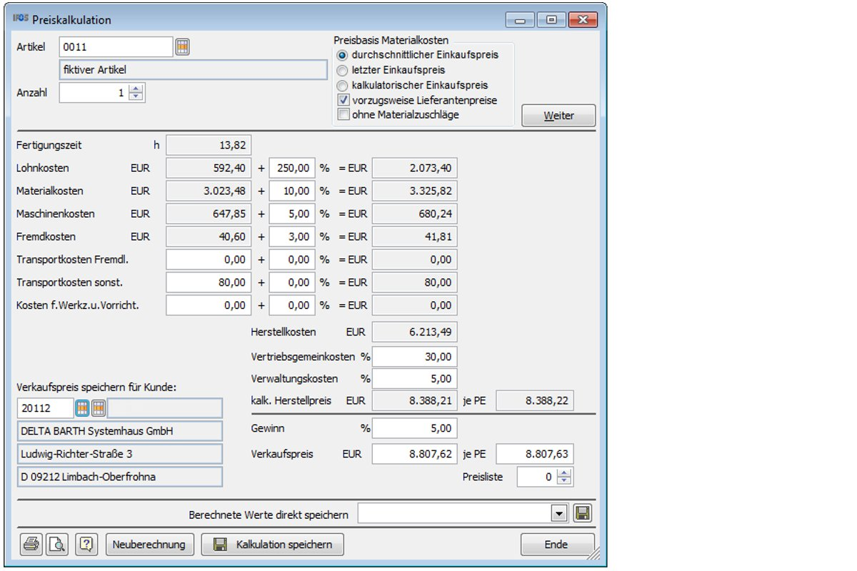 Price calculation - Charging of manufacturing costs and/or sales prices based on the parts lists and the working plan data of the item.